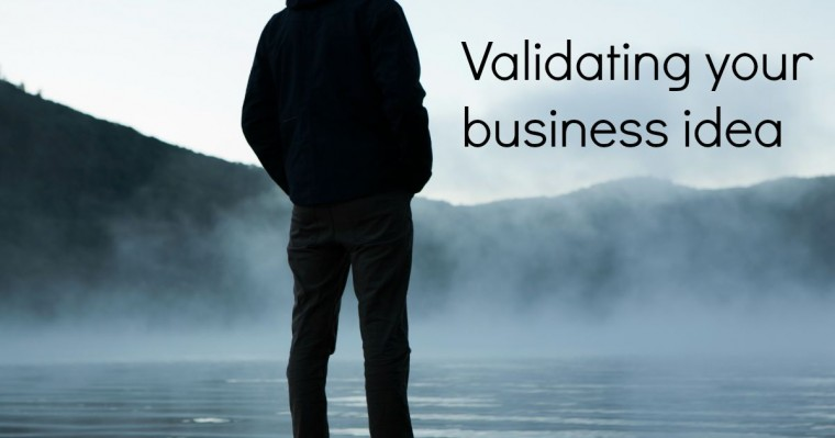 validating your business idea